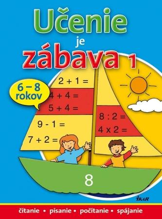 Učenie je zábava 1 (pre deti 6-8 rokov)