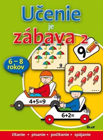 Učenie je zábava 2 (pre deti 6-8 rokov)
