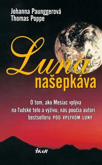 Luna našepkáva, 3. vydanie