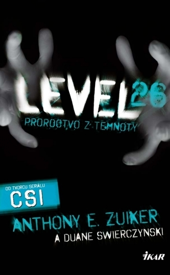 Level 26 Proroctvo z temnoty