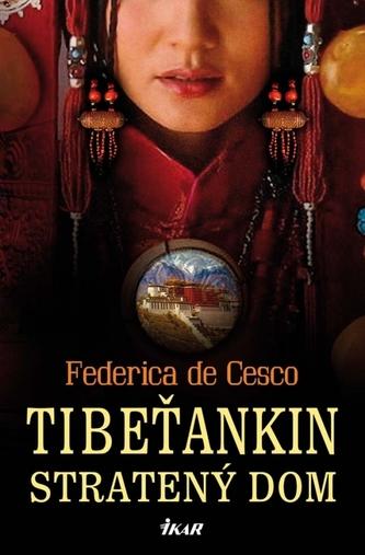 Tibeťankin stratený dom