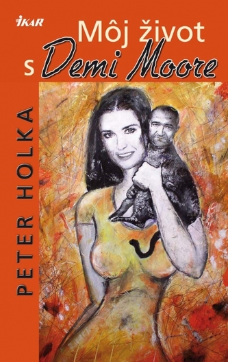 Môj život s Demi Moore