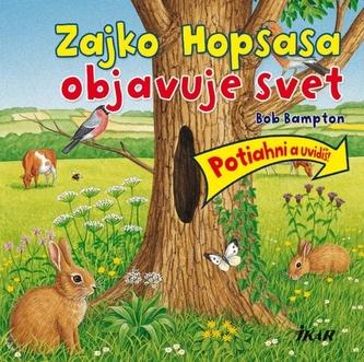 Zajko Hopsasa objavuje svet