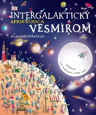 Intergalaktický sprievodca vesmírom - Očami zvedavcov