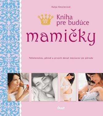 Kniha pre budúce mamičky