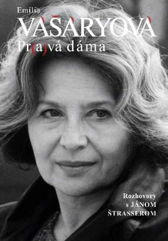 Emília Vášáryová - Pravá dáma