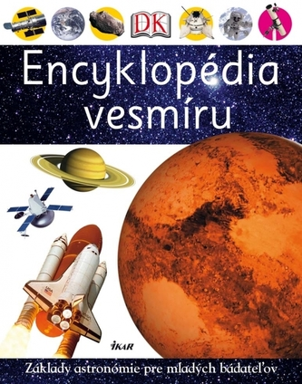 Encyklopédia vesmíru - Prvá príručka pre mladých bádateľov