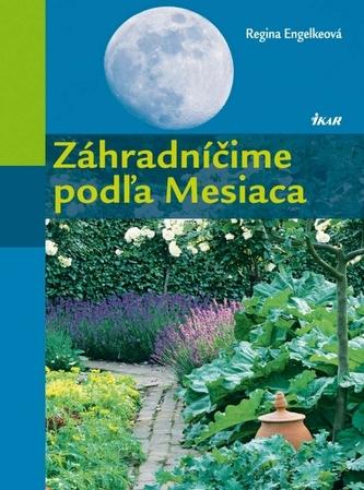 Záhradníčime podľa Mesiaca