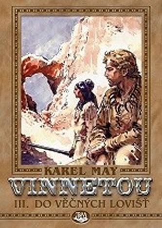 Vinnetou - III. - Do věčných lovišť