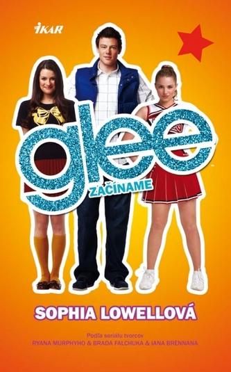Glee - začíname