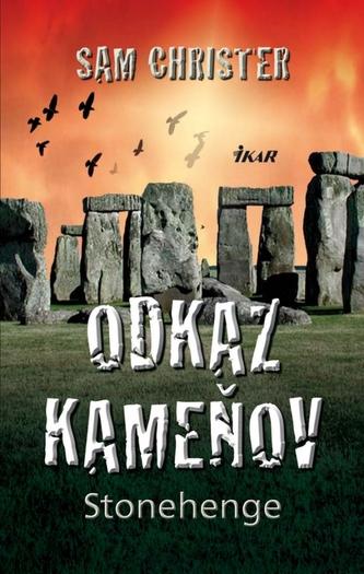 Odkaz kameňov Stonehenge