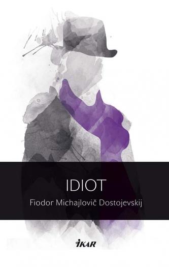 Idiot, 2. vydanie