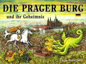 Die Prager Burg und ihr Geheimnis