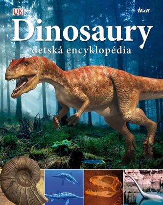 Dinosaury - detská encyklopédia
