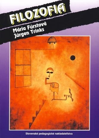 Filozofia - 3. vydanie - Fürstová, Jürgen Trinks Mária