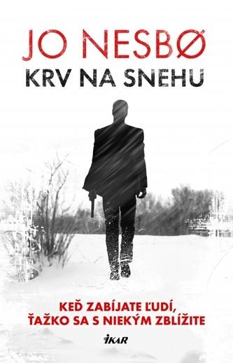 Krv na snehu - Jo Nesbø