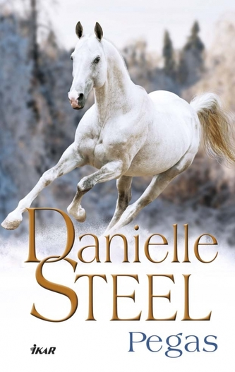 Pegas - Danielle Steelová