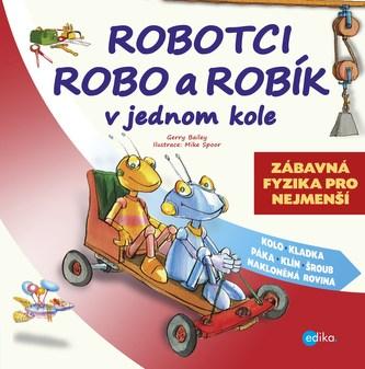 Robotci Robo a Robík v jednom kole