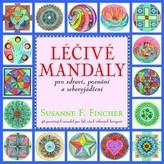 Léčivé mandaly pro zdraví, poznání a sebevyjádření