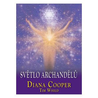 Světlo archandělů - Diana Cooper