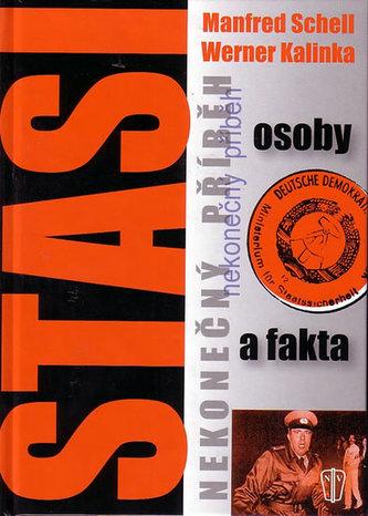 Stasi - nekonečný příběh