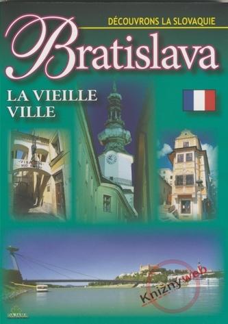 Bratislava La Vieille ville - Découvrons La Slovaquie