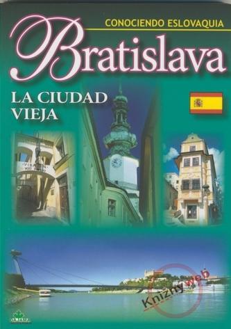Bratislava La Ciudad vieja - Conociendo Eslovaquia
