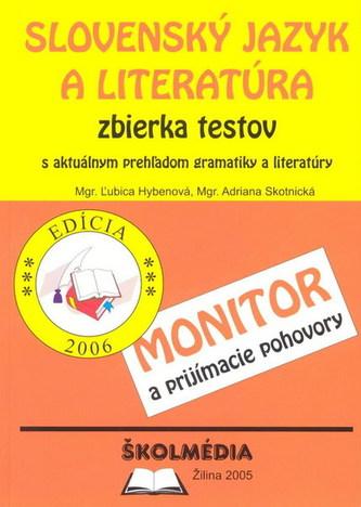 Slovenský jazyk a literatúra zbierka testov - Monitor a prijíma