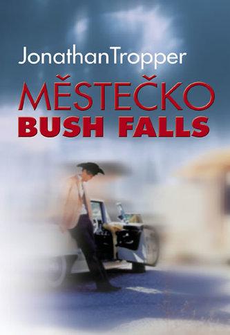 Městečko Bush Falls