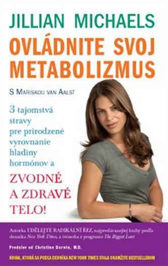 Ovládnite svoj metabolizmus - Jillian Michaels