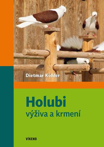 Holubi - výživa a krmení