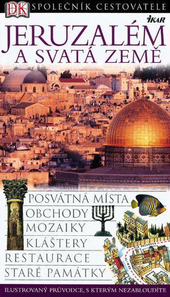 Jeruzalém a Svatá země-společník cestovatele 2.vydání
