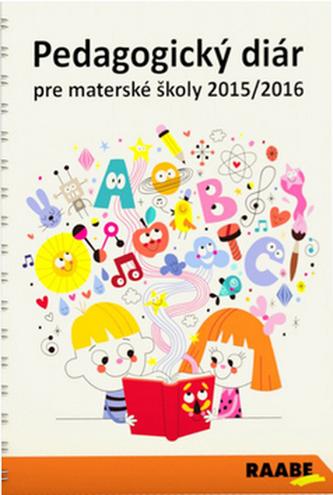Pedagogický diár pre materské školy 2015/2016