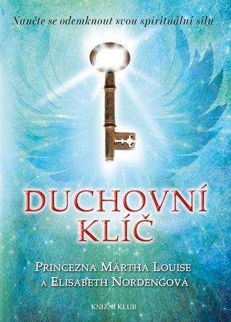 Duchovní klíč - Naučte se odemknout svou spirituální sílu