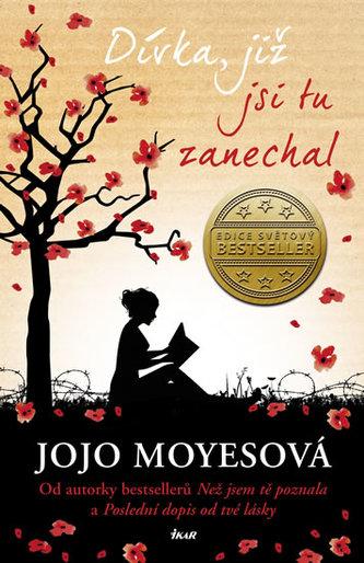 Dívka, již jsi tu zanechal - Jojo Moyesová