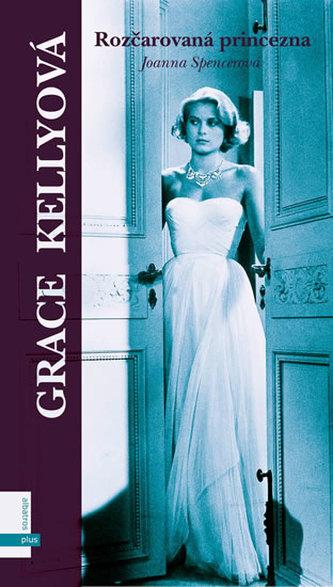 Grace, rozčarovaná princezna