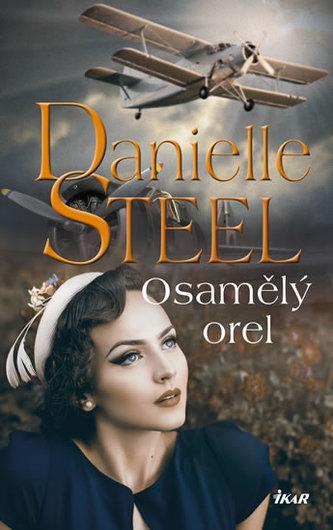 Osamělý orel - Danielle Steelová