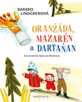 Loranga 1: Oranžáda, Mazarén a Dartaňan