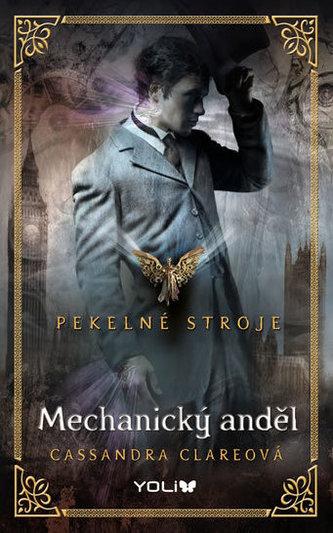 Pekelné stroje 1: Mechanický anděl