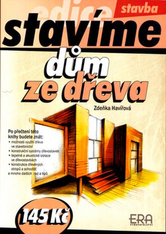 Dům ze dřeva - Stavíme
