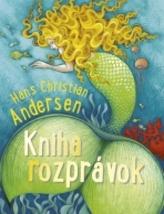 Kniha rozprávok Hans Christian Andersen