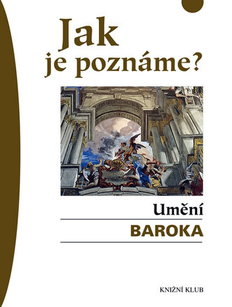 Jak je poznáme? Umění baroka