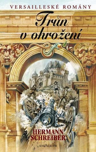 Trůn v ohrožení - Versailleské romány 8