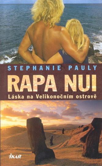 Rapa Nui - Láska na Veľkonočním ostrově