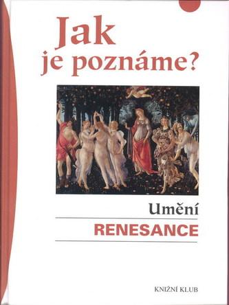Jak je poznáme? Umění renesance