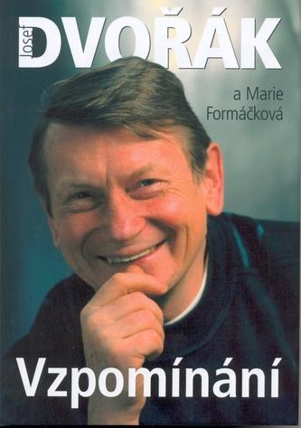 Vzpomínání- Josef Dvořák