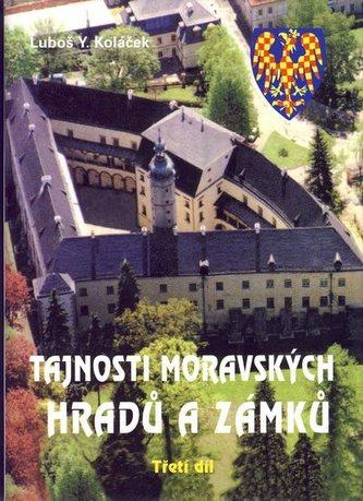 Tajnosti moravských hradů a zámků - Třetí díl