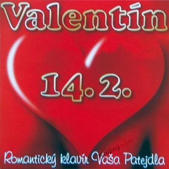 Patejdl Vašo: Valentín 14.2.