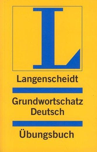 Langenscheidt Grundwortschatz Deutsch Übungsbuch