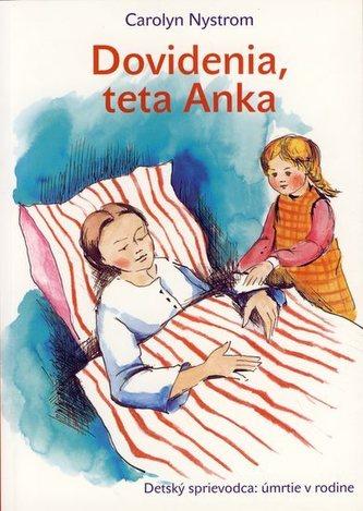 Dovidenia, teta Anka